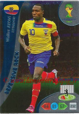2014 - Panini FIFA World Cup Brazil Adrenalyn XL - N° 368 - Walter AYOVI (Equateur) (Defensive Rock)