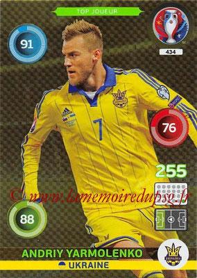 Panini Euro 2016 Cards - N° 434 - Andriy YARMOLENKO (Ukraine) (Top Joueur)