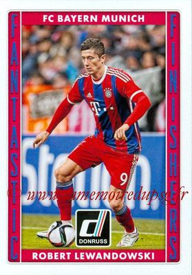 2015 - Panini Donruss Soccer - N° FF12 - Robert LEWANDOWSKI (FC Bayern Munich) (Fantastic Finishers)