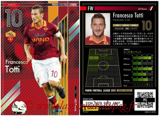Panini Football League 2013 - PFL01 - N° 190 - Francesco Totti ( AS Roma ) (Super FW)