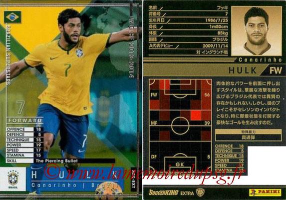 2013-14 - WCCF - N° BRS-EXT - HULK (Brésil) (Brazilian Superstars) (Extra)