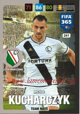 2016-17 - Panini Adrenalyn XL FIFA 365 - N° 241 - Michal KUCHARCZYK (Legia Varsovie)