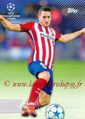 2015-16 - Topps UEFA Champions League Showcase Soccer - N° 063 - KOKE (Club Atletico de Madrid)