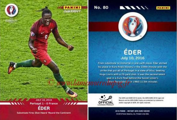 Panini Instant Euro 2016 - N° 080 - EDER