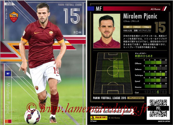 Panini Football League 2015 - PFL11 - N° 019 - Miralem PJANIC (AS Rome) (Star)