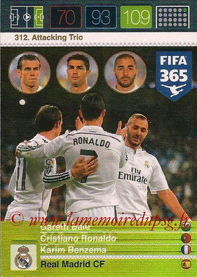 2015-16 - Panini Adrenalyn XL FIFA 365 - N° 312 - Gareth BALE + Cristiano RONALDO + Karim BENZEMA (Real Madrid CF) (Attacking Trio)
