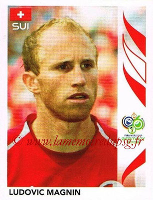 2006 - Panini FIFA World Cup Germany Stickers - N° 477 - Ludovic MAGNIN (Suisse)