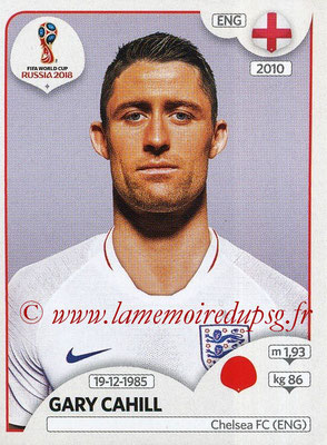 2018 - Panini FIFA World Cup Russia Stickers - N° 576 - Gary CAHILL (Angleterre)