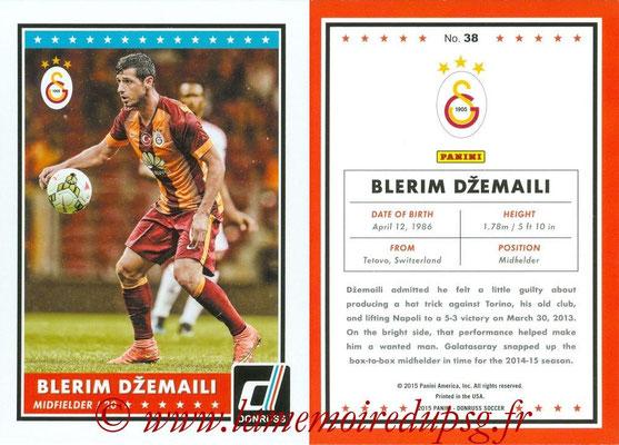 2015 - Panini Donruss Soccer - N° 038 - Blerim DZEMAILI (Galatasaray AS)