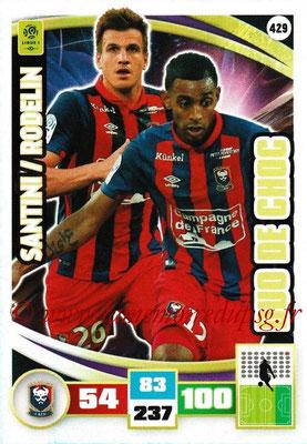 2016-17 - Panini Adrenalyn XL Ligue 1 - N° 429 - Ivan SANTINI + Ronny RODELIN  (Caen) (Duo de Choc)