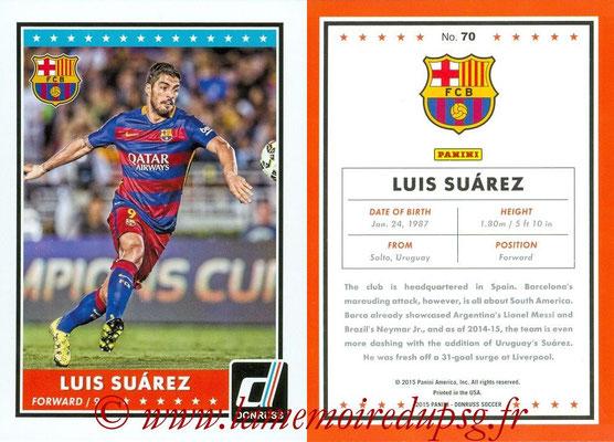 2015 - Panini Donruss Soccer - N° 070 - Luis SUAREZ (FC Barcelone)
