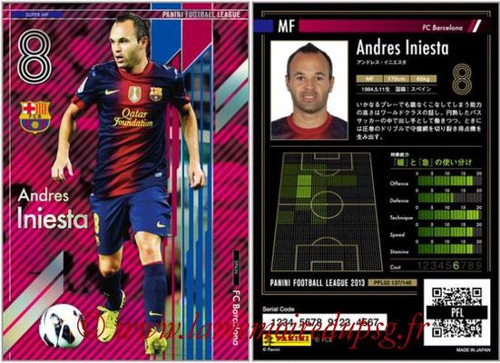 Panini Football League 2013 - PFL02 - N° 137 - Andres Iniesta ( FC Barcelona ) (Super MF)