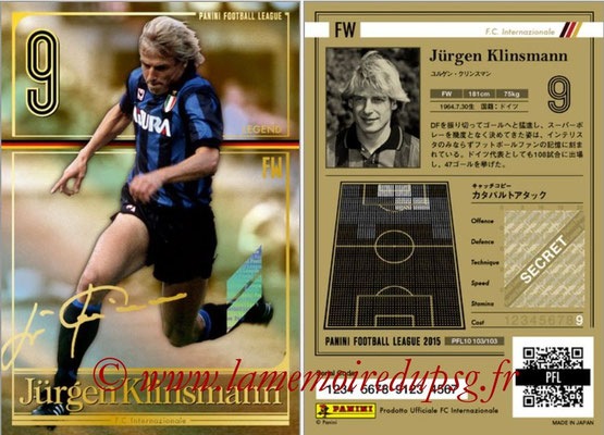 Panini Football League 2015 - PFL10 - N° 103 - Jurgen KLINSMANN (Inter) (Legend)