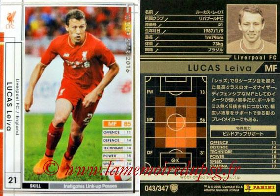 2015-16 - Panini WCCF - N° 043 - Lucas LEIVA (Liverpool FC)