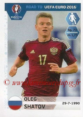 Panini Road to Euro 2016 Stickers - N° 265 - Oleg SHATOV (Russie)