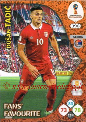 2018 - Panini FIFA World Cup Russia Adrenalyn XL - N° 396 - Dusan TADIC (Serbie) (Fans' Favourite)