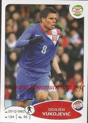 2014 - Panini Road to FIFA World Cup Brazil Stickers - N° 295 - Ognjen VUKOJEVIC (Croatie)
