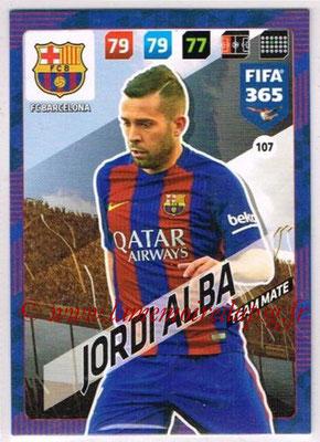 2017-18 - Panini FIFA 365 Cards - N° 107 - Jordi ALBA (FC Barcelone)
