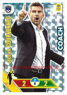2017-18 - Panini Adrenalyn XL Ligue 1 - N° 474 - Jocelyn GOURVENEC (Bordeaux) (Coach)