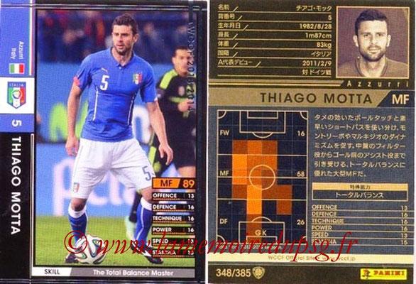 2013-14 - WCCF - N° 348 - Thiago MOTTA (Italie)