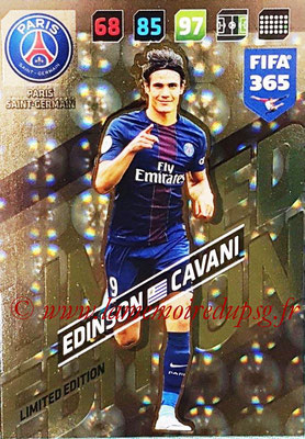2017-18 - Panini FIFA 365 Cards - N° LE-EC - Edinson CAVANI (Paris Saint-Germain) (Limited Edition)