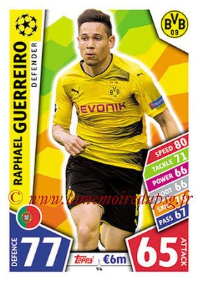 2017-18 - Topps UEFA Champions League Match Attax - N° 094 - Raphael GUERREIRO (Borussia Dortmund)