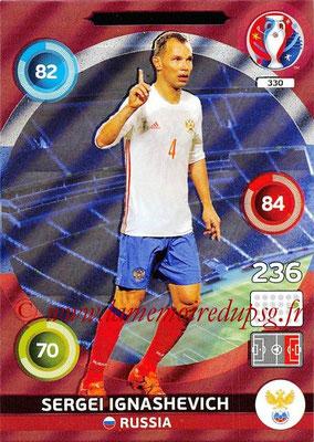 Panini Euro 2016 Cards - N° 330 - Sergei IGNASHEVICH (Russie) (Defensive Rock)