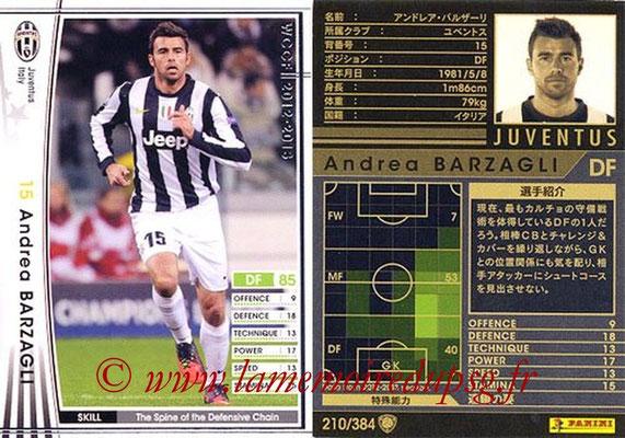 2012-13 - WCCF - N° 210 - Andrea BARZAGLI (Juventus FC)