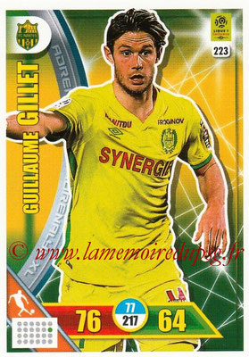 2017-18 - Panini Adrenalyn XL Ligue 1 - N° 223 - Guillaume GILLET (Nantes)