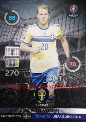 Panini Road to Euro 2016 Cards - N° LE-OT - Ola TOIVONEN (Suède) (Limited Edition)