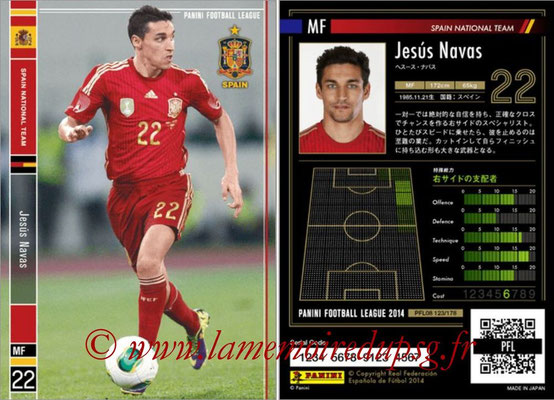 Panini Football League 2014 - PFL08 - N° 123 - Jesus NAVAS (Espagne)