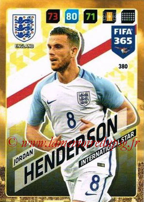 2017-18 - Panini FIFA 365 Cards - N° 380 - Jordan HENDERSON (Angleterre) (International Star)