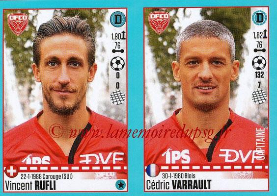 2016-17 - Panini Ligue 1 Stickers - N° 196 + 197 - Vincent RUFLI + Cédric VARRAULT (Dijon)