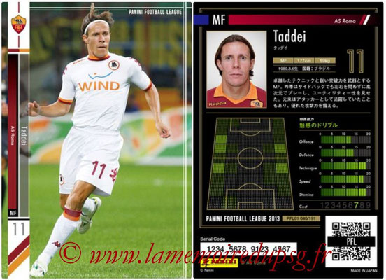 Panini Football League 2013 - PFL01 - N° 040 - Taddei ( AS Roma )