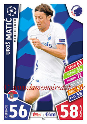 2017-18 - Topps UEFA Champions League Match Attax - N° 302 - Uros MATIC (FC Copenhague)