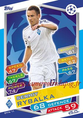 2016-17 - Topps UEFA Champions League Match Attax - N° DYN11 - Szrhiy RYBALKA (FC Dynamo Kiev)