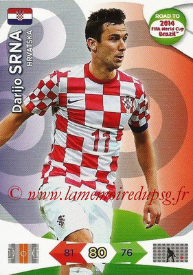 2014 - Panini Road to FIFA World Cup Brazil Adrenalyn XL - N° 103 - Darijo SRNA (Croatie)