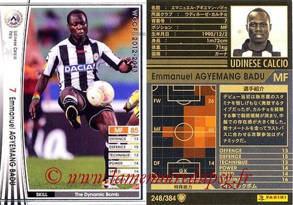 2012-13 - WCCF - N° 248 - Emmanuel AGYEMANG BADU (Udinese  Calcio)