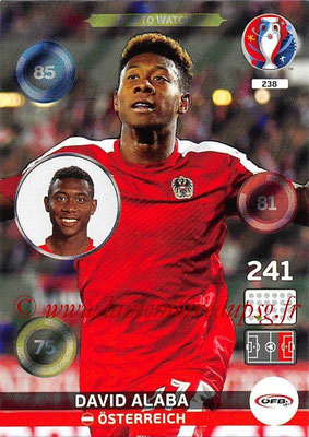 Panini Euro 2016 Cards - N° 238 - David ALABA (Autriche) (One To Watch)