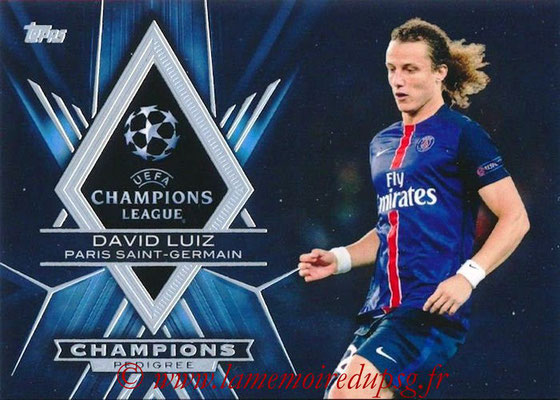 2015-16 - Topps UEFA Champions League Showcase Soccer - N° CP-DL - David LUIZ (Paris Saint-Germain) (Champions Pedigree)