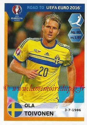 Panini Road to Euro 2016 Stickers - N° 351 - Ola TOIVONEN (Suède)