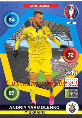Panini Euro 2016 Cards - N° 439 - Andriy YARMOLENKO (Ukraine) (Game Changer)
