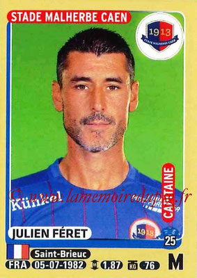 2015-16 - Panini Ligue 1 Stickers - N° 113 - Julien FERET (SM Caen) (Capitaine)