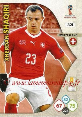 2018 - Panini FIFA World Cup Russia Adrenalyn XL - N° 321 - Xherdan SHAQIRI (Suisse)