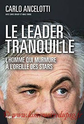 2017-03-09 - Carlo Ancelotti, Le leader tranquille (Hugo sport, 352 pages))