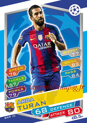 2016-17 - Topps UEFA Champions League Match Attax - N° BAR10 - Arda TURAN (FC Barcelone)