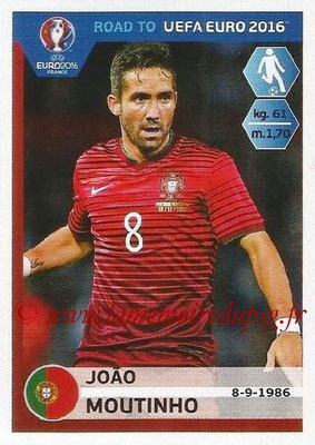 Panini Road to Euro 2016 Stickers - N° 234 - Joao MOUTINHO (Portugal)