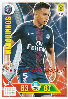 2017-18 - Panini Adrenalyn XL Ligue 1 - N° 255 - MARQUINHOS (Paris Saint-Germain)