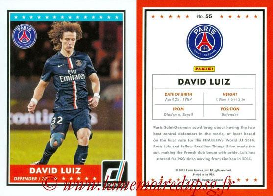 2015 - Panini Donruss Soccer - N° 055 - David LUIZ (Paris Saint-Germain)