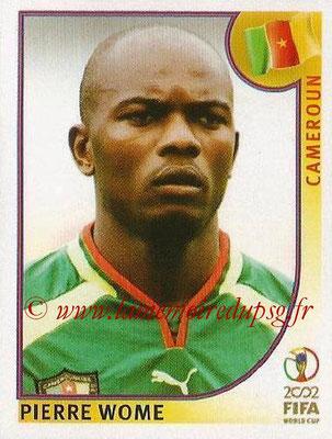 2002 - Panini FIFA World Cup Stickers - N° 374 - Pierre WOME (Cameroun)
